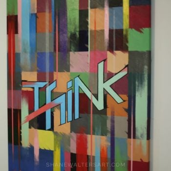 Shane Walters Oil on Canvas Painting 2014 Think Graffiti Painting